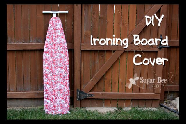DIY Ironing Board Cover - Sugar Bee Crafts