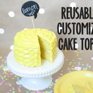 reusable & customizable cake toppers