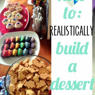 Realistically Build a Dessert Table
