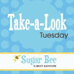 Take-A-Look Tuesday LinkUp