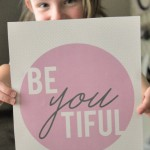 BeYOUtiful Wall Art – Free Printable