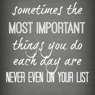 Busy most important things