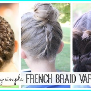 Surprisingly Simple French Braid Variations