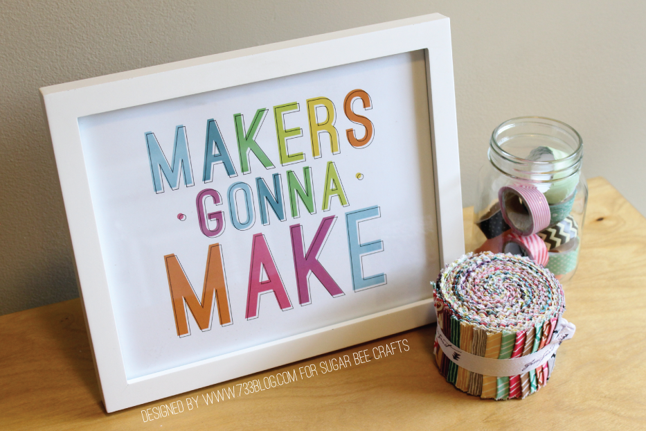 Makers Gonna Make Art Print Designed by @733blog