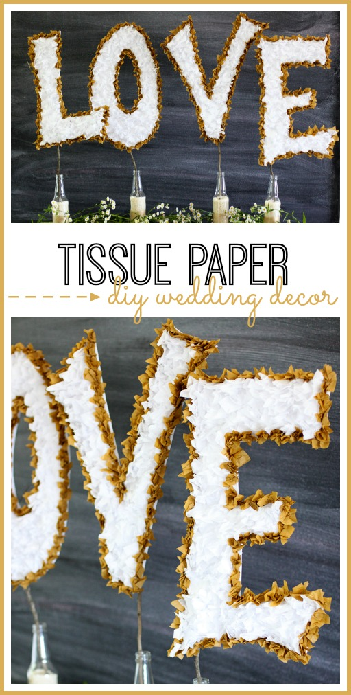diy wedding decor - make tissue paper love letters
