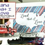 Land That I Love printable, Red White Blue via Free Time Frolics
