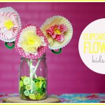 Cupcake Liner Flowers, a Spring Kid's Craft