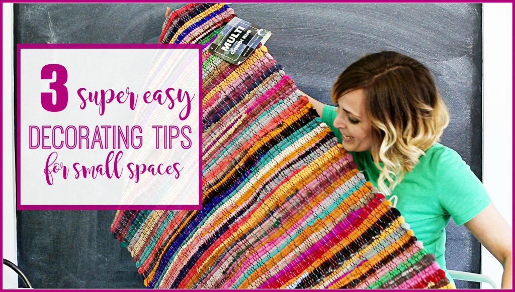 3 EASY Decorating Tips for small spaces