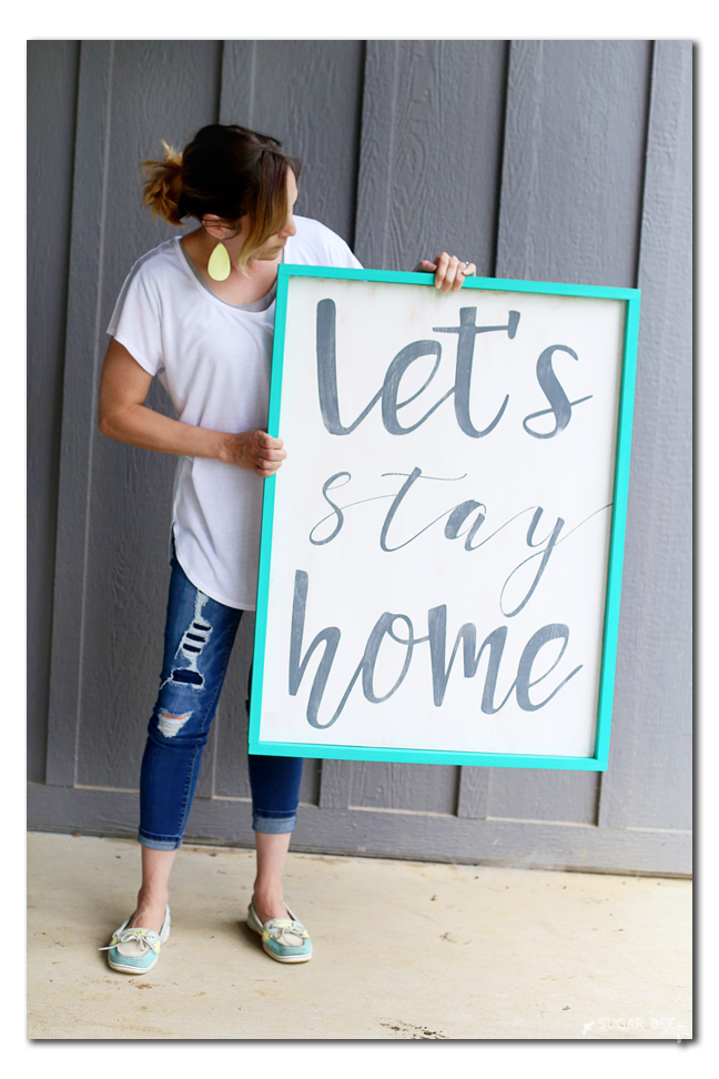 diy quote sign let's stay home