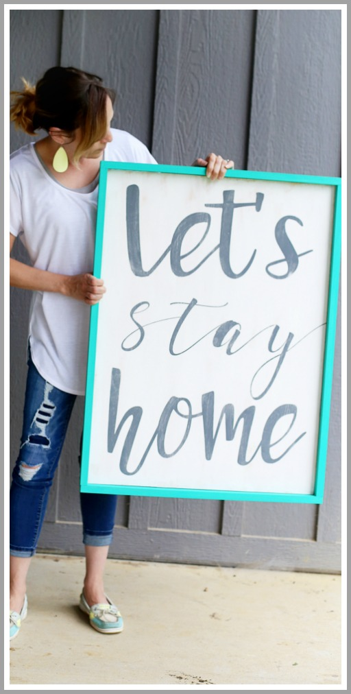 make your own wood quote sign stay home