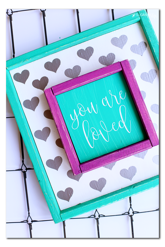 diy you are loved sign