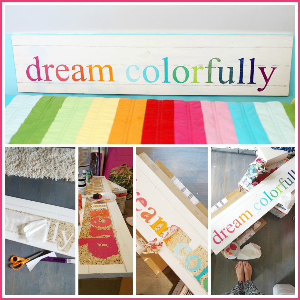 dream-colorfully-diy-sign