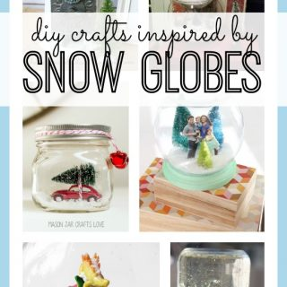 Diy snow globe inspired crafts
