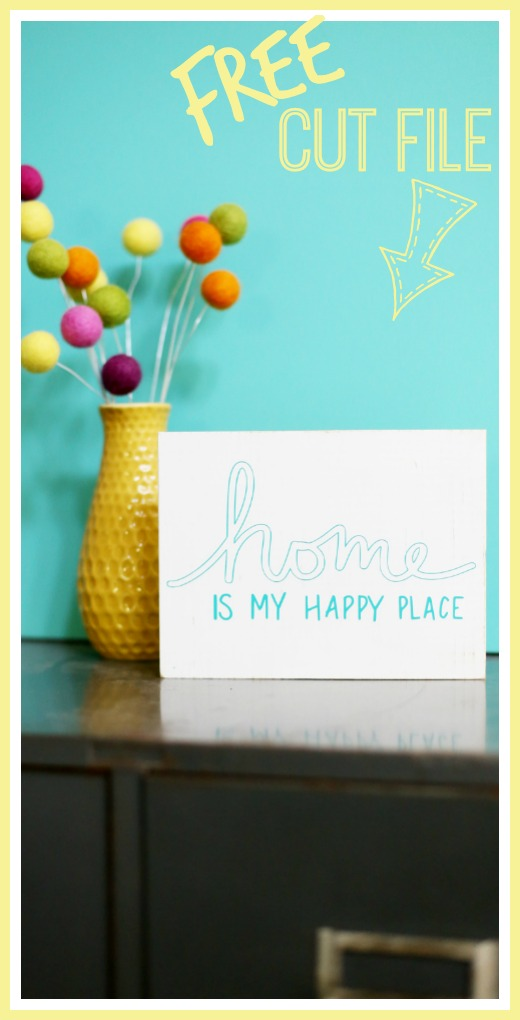 free home is my happy place cut file