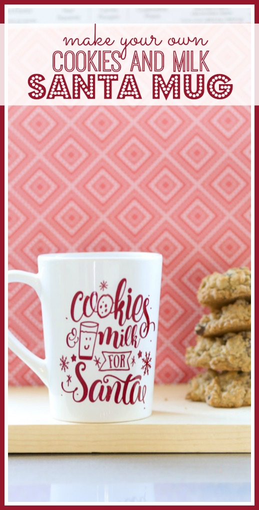 santa mug cut file cookies and milk