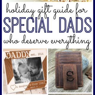 Holiday Gift Guide For Dad's Who Deserve Everything
