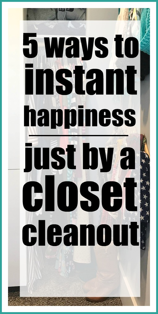Closet cleanout how to be happy