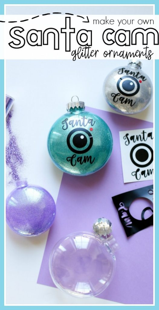 Santa cam glitter ornaments tutorial