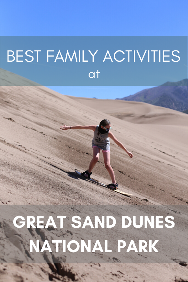 Family activities at great sand dunes national park