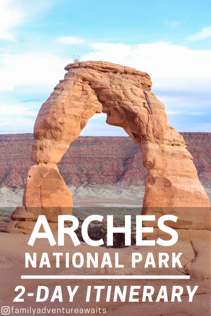 Arches 2 day itinerary 2