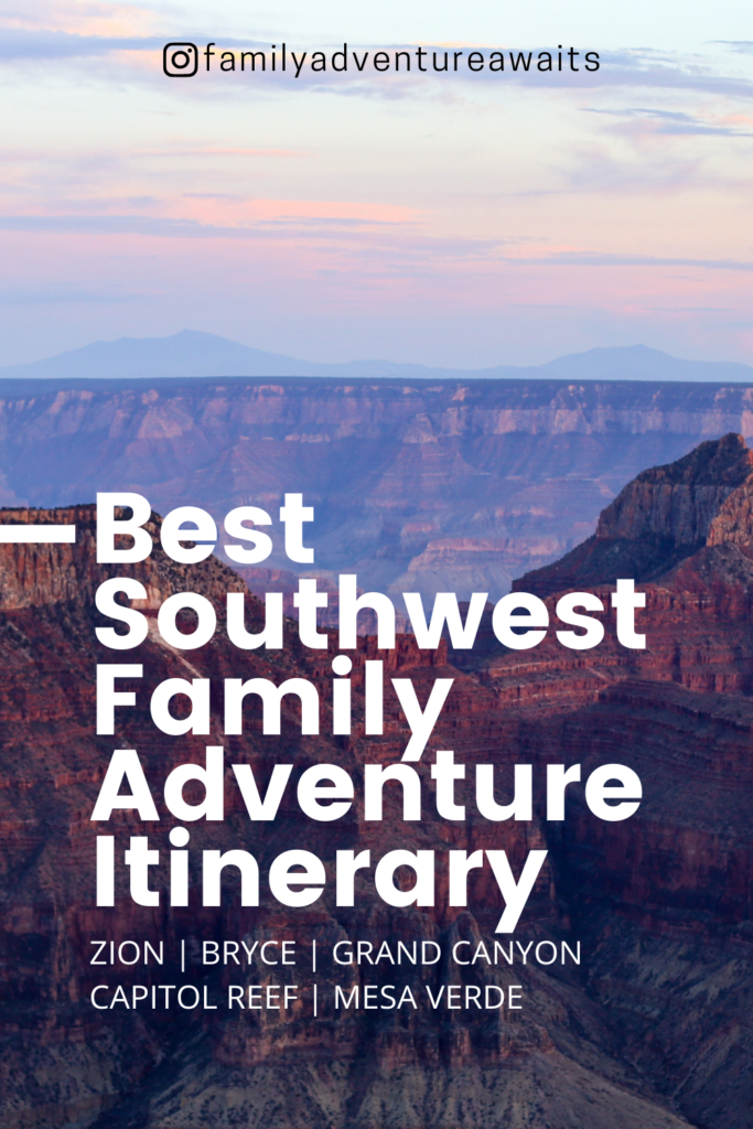 Southwest family road trip itinerary