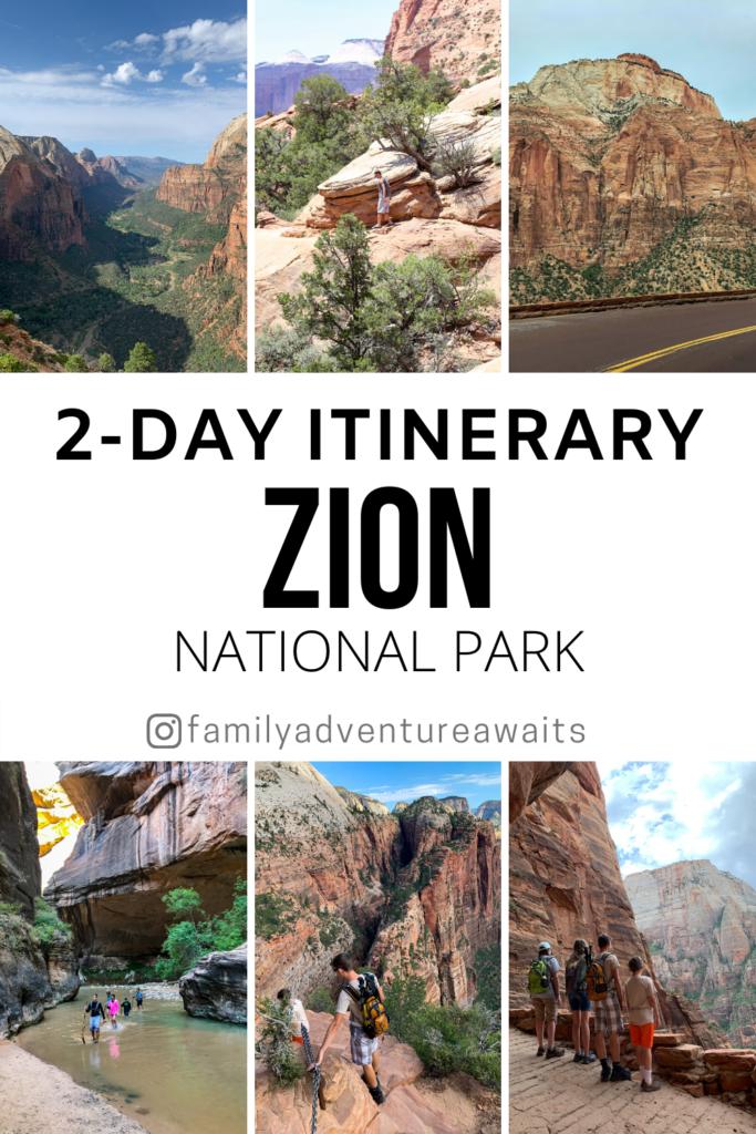 Zion 2 day itinerary