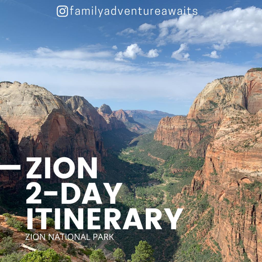 Zion 2 day itinerary sqare